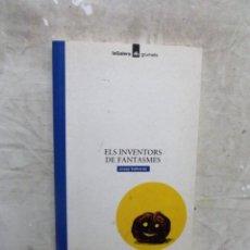 Libros de segunda mano - ELS INVERTORS DE FANTASMES / JOSEP VALLVERDU - 144145062