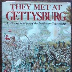 Livros em segunda mão: THEY MET AT GETTYSBURG. A STIRRING ACCOUNT OF THE BATTLES AT GETTYSBURG. EDWARD J. STACKPOLE. Lote 145637626