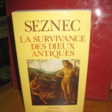 Libros de segunda mano: SEZNEC. LA SURVIVANCE DES DIEUX ANTIQUES. FLAMMARION 1993. Lote 145695154