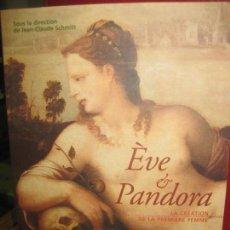 Libros de segunda mano: EVE ET PANDORA. LA CREATION DE LA PREMIERE FEMME. JEAN-CLAUDE SCHMITT. GALLIMARD 2001.. Lote 145701342