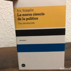 Libros de segunda mano: LA NUEVA CIENCIA POLÍTICA ERIC VOEGELIN. Lote 145748438