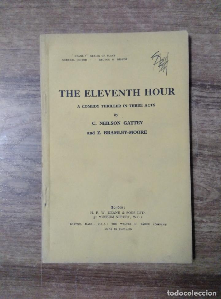 MFF.- THE ELEVENTH HOUR BY NEILSON GATTEY AND BRAMLEY-MOORE.- H. F. W. DEANE & SONS LTD.- 1952.- (Libros de Segunda Mano - Otros Idiomas)