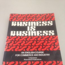 Libros de segunda mano: BUSINESS IS BUSINESS. Lote 146309037
