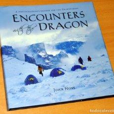 Libros de segunda mano: LIBRO EN INGLÉS DE FOTOGRAFÍAS DE MONTAÑA: ENCOUNTERS WITH THE DRAGON - DE JOHN HONE - AÑO 2007. Lote 146371290