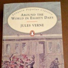 Libros de segunda mano: AROUND THE WORLD IN EIGHTY DAYS. JULES VERNE. EN INGLÉS. PENGUIN CLASSICS. Lote 146452590