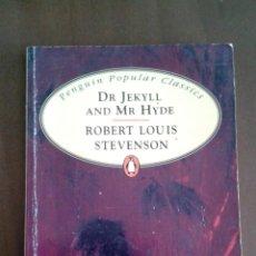 Libros de segunda mano: DR JEKYLL AND MR HYDE. R.L. STEVENSON. EN INGLÉS. PENGUIN CLASSICS. Lote 146509698