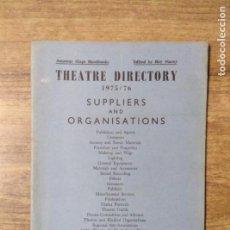 Libros de segunda mano: MFF.- THEATRE DIRECTORY 1975/76. SUPLIERS AND ORGANISATIONS.- STACEY PUBLICATIONS.- 36 PAGINAS.-. Lote 146559446