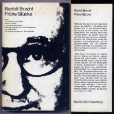 Libros de segunda mano: BRECHT, BERTOLT. FRÜHE STÜCKE. [BAAL. TROMMELN IN DER NACHT. MANN IST MANN...]. 1964.. Lote 147159718