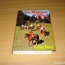 Libros de segunda mano: DIE MÄDCHEN VOM PONYHOF (ERIKA HEIN). ED. W. FISCHER-VERLAG. 1978. ISBN 3439781046. Lote 147222006