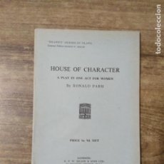 Libros de segunda mano: MFF.- HOUSE OF CHARACTER BY RONALD PARR.- H. F. W. DEANE & SONS LTD.- 1960.- 23 PAGINAS. Lote 147638070