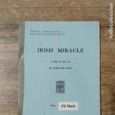 Libros de segunda mano: MFF.- IRISH MIRACLE BY STEFANIE FONE.- H. F. W. DEANE & SONS LTD.- 1948.- 18 PAGINAS. Lote 147638658