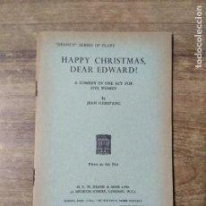 Libros de segunda mano: MFF.- HAPPY CHRISTMAS, DEAR EDWARD! BY JEAN GARSTANG.- H. F. W. DEANE & SONS LTD.- 1967.- 24 PAGINAS. Lote 147639110