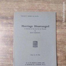 Libros de segunda mano: MFF.- MARRIAGE DISARRANGED BY JEAN GARSTANG.- H. F. W. DEANE & SONS LTD.- 1960.- 23 PAGINAS. Lote 147639370