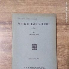Libros de segunda mano: MFF.- WHEN THIEVES FALL OUT BY GRAHAM REED.- H. F. W. DEANE & SONS LTD.- 1966.- 29 PAGINAS. Lote 147639782