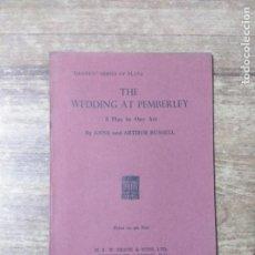 Libros de segunda mano: MFF.- THE WEDDING AT PEMBERÑEY BY ANNE AND ARTHUR RUSSELL.- H. F. W. DEANE & SONS LTD.- 1949.- . Lote 147640350