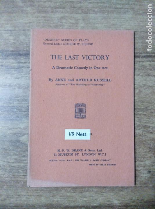 MFF.- THE LAST VICTORY BY ANNE AND ARTHUR RUSSELL.- H. F. W. DEANE & SONS LTD.- 1953.- (Libros de Segunda Mano - Otros Idiomas)