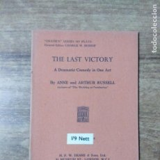 Libros de segunda mano: MFF.- THE LAST VICTORY BY ANNE AND ARTHUR RUSSELL.- H. F. W. DEANE & SONS LTD.- 1953.- . Lote 147640734