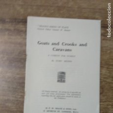 Libros de segunda mano: MFF.- GOATS AND CROOKS AND CARAVANS BY IVORY BRIDES.- H. F. W. DEANE & SONS LTD.- 1951.- 23 PAG. Lote 147742286