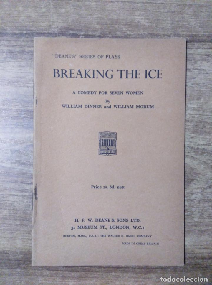MFF.- BREAKING THE ICE BY WILLIAM DINNER AND WILLIAM MORUM.- H. F. W. DEANE & SONS LTD.- 1965.- (Libros de Segunda Mano - Otros Idiomas)