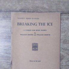Libros de segunda mano: MFF.- BREAKING THE ICE BY WILLIAM DINNER AND WILLIAM MORUM.- H. F. W. DEANE & SONS LTD.- 1965.- . Lote 147757814