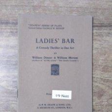 Libros de segunda mano: MFF.- LADIES' BAR BY WILLIAM DINNER AND WILLIAM MORUM.- H. F. W. DEANE & SONS LTD.- S/FECHA.- . Lote 147758258