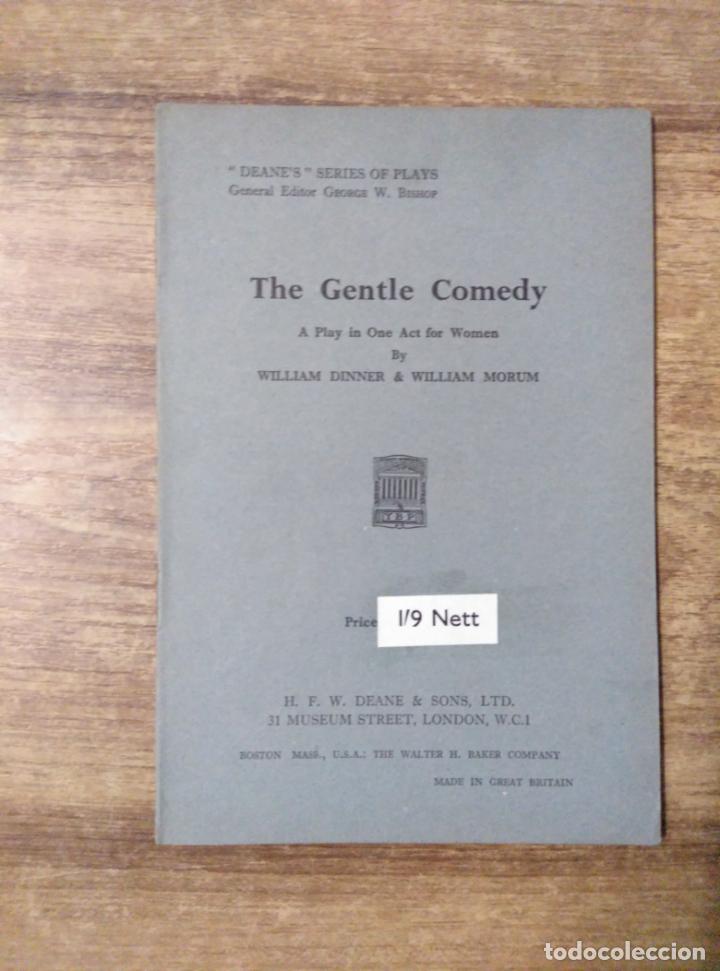 MFF.-THE GENTLE COMEDY BY WILLIAM DINNER AND WILLIAM MORUM.- H. F. W. DEANE & SONS LTD.- (Libros de Segunda Mano - Otros Idiomas)