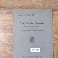 Libros de segunda mano: MFF.-THE GENTLE COMEDY BY WILLIAM DINNER AND WILLIAM MORUM.- H. F. W. DEANE & SONS LTD.- . Lote 147758806