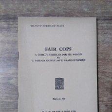 Libros de segunda mano: MFF.- FAIR COPS BY NEILSON GATTEY AND BRAMLEY-MOORE.- H. F. W. DEANE & SONS LTD.- 1965.- 27 PAGINAS. Lote 147759578