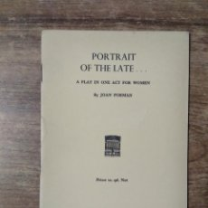 Libros de segunda mano: MFF.- PORTRAIT OF THE LATE BY JOAN FORMAN.- H. F. W. DEANE & SONS LTD.- 1961.- 27 PAGINAS.-. Lote 147760410