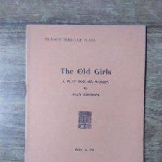Libros de segunda mano: MFF.- THE OLD GIRLS BY JOAN FORMAN.- H. F. W. DEANE & SONS LTD.- 1964.- 32 PAGINAS.-. Lote 147760606