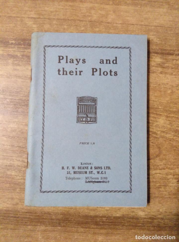 MFF.- PLAYS AND THEIR PLOTS.- H. F. W. DEANE & SONS LTD.- SIN FECHA.- 165 PAGINAS.- (Libros de Segunda Mano - Otros Idiomas)