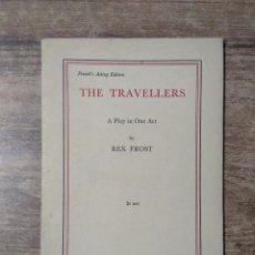 Libros de segunda mano: MFF.- THE TRAVELLERS BY REX FROST.- SAMUEL FRENCH LTD.- 1959.- 30 PAGINAS.-. Lote 147765594