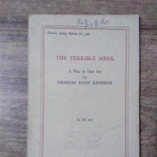 Libros de segunda mano: MFF.- THE TERRIBLE MEEK BY CHARLES RANN KENNEDY.- SAMUEL FRENCH LTD.- 1933.- 21 PAGINAS.-. Lote 147766926