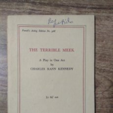 Libros de segunda mano: MFF.- THE TERRIBLE MEEK BY CHARLES RANN KENNEDY.- SAMUEL FRENCH LTD.- 1933.- 21 PAGINAS.-. Lote 147766998