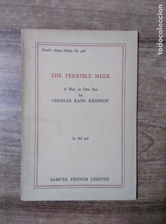 MFF.- THE TERRIBLE MEEK BY CHARLES RANN KENNEDY.- SAMUEL FRENCH LTD.- 1933.- 21 PAGINAS.- (Libros de Segunda Mano - Otros Idiomas)