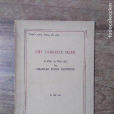 Libros de segunda mano: MFF.- THE TERRIBLE MEEK BY CHARLES RANN KENNEDY.- SAMUEL FRENCH LTD.- 1933.- 21 PAGINAS.-. Lote 147767362
