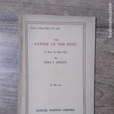 Libros de segunda mano: MFF.- THE KEEPER OF THE KEYS BY VERA I. ARLETT.- SAMUEL FRENCH LTD.- 1939.- 24 PAGINAS.-. Lote 147768666