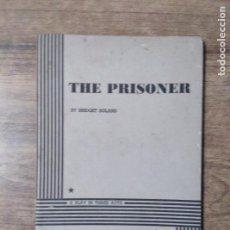 Libros de segunda mano: MFF.- THE PRISIONER BY BRIDGET BOLAND.- DRAMATISTS PLAY SERVICE.-1956.- 69 PAGINAS.-. Lote 148214994