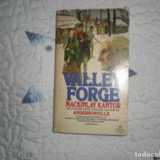 Libros de segunda mano: VALLEY FORGE;MACKINLAY KANTOR;BALLANTINE BOOKS 1976. Lote 148324882