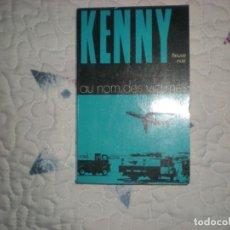 Libros de segunda mano: AU NOM DES VICTIMES;KENNY;FLEUVE NOIR 1974. Lote 148326110