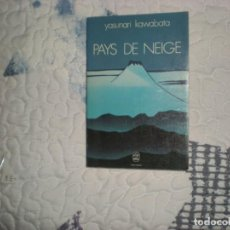 Libros de segunda mano: PAYS DE NEIGE;YASUNARI KAWABATA;ALBIN MICHEL 1960. Lote 148327182