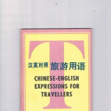 Libros de segunda mano: CHINESE ENGLISH EXPRESSIONS FOR TRAVELLERS CHINA TRAVEL TOURISM PRESS 1984 EXPRESIONES CHINO VIAJES. Lote 148915018