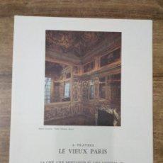 Libros de segunda mano: MFF.- A TRAVERS LE VIEUX PARIS.- LA CITE, L'ILE SAINT- LOUIS ET L'ILE LOUVIERS (II).- ANDRE DEVECHE.. Lote 149132474