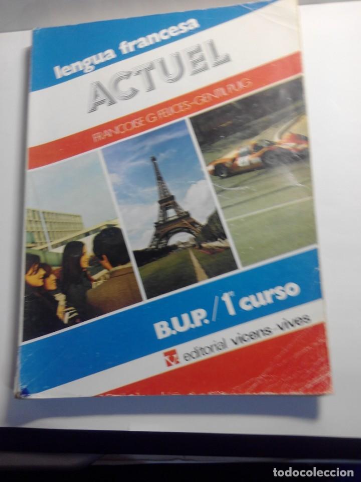 LIBRO DE TEXTO DE FRANCES 1º DE BUP DE 1981 (Libros de Segunda Mano - Otros Idiomas)