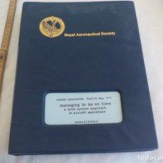 Libros de segunda mano: ROYAL AERONAUTICAL SOCIETY. SPRING CONVENTION 1972. REINO UNIDO AERONAUTICA. AVIONES. EN INGLÉS. Lote 149898270