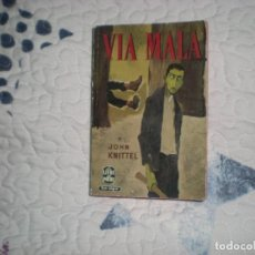 Libros de segunda mano: VIA MALA;JOHN KNITTER;LE LIVRE DE POCHE;1960. Lote 150116318