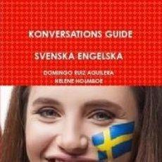 Libros de segunda mano: KONVERSATIONS GUIDE SVENSKA ENGELSKA. Lote 150121622