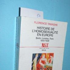 Livros em segunda mão: HISTOIRE DE L'HOMOSEXUALITÉ EN EUROPE. TAMAGNE, FLORENCE. ED. DU SEUIL. LONRAI 2000. Lote 150218154