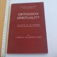 Libros de segunda mano: ORTHODOX SPIRITUALITY. BY A MONK OF THE EASTERN CHURCH. FELLOWSHIP LONDON 1968. Lote 150229770