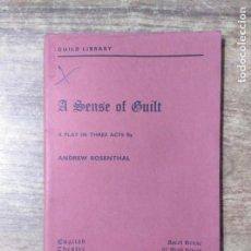 Libros de segunda mano: MFF.- A SENSE OF GUILT BY ANDREW ROSENTHAL.- ENGLISH THEATRE GUILD LTD.- 1960.- 67 PAGINAS.-. Lote 150265354